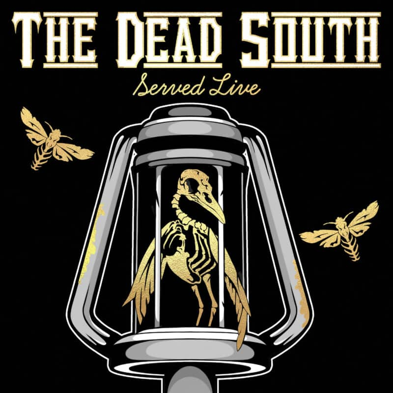 The Dead South Served Live Album